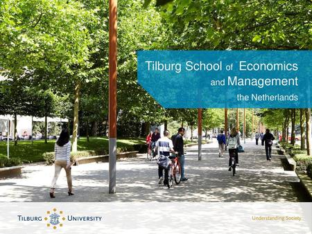 Tilburg School of Economics and Management the Netherlands
