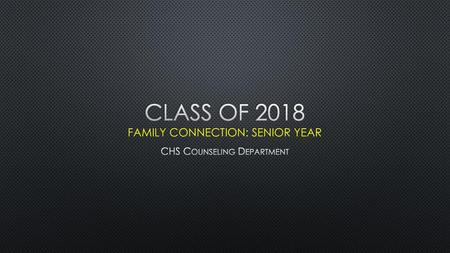 Class of 2018 Family Connection: Senior year