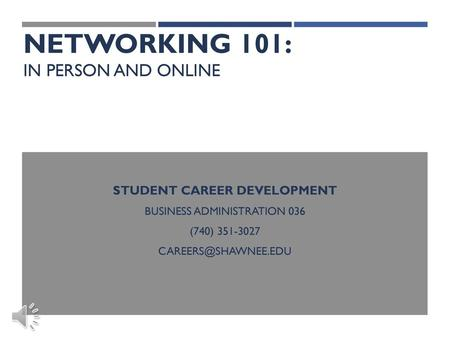 Networking 101: In person and online
