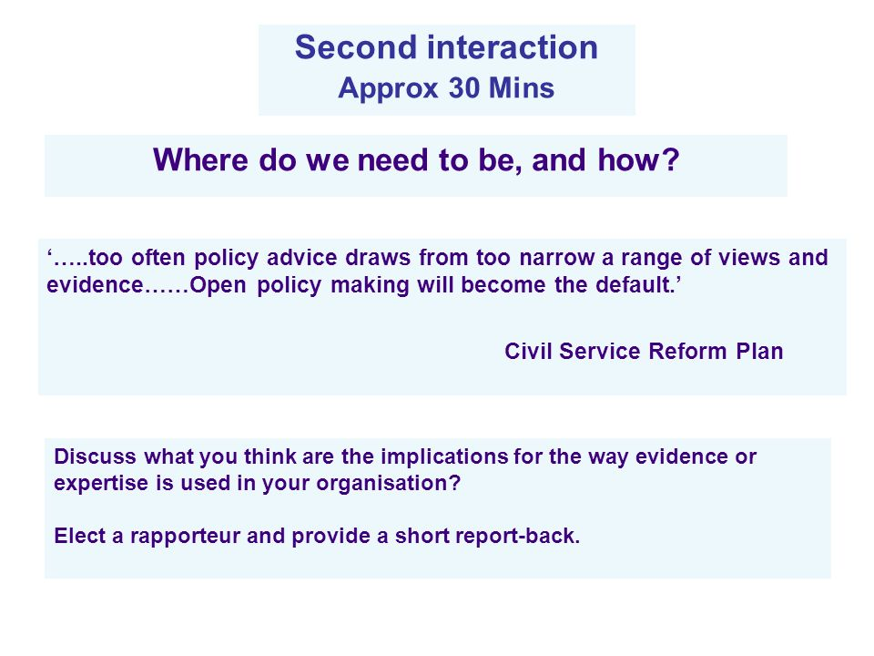 The handout on of open policy making (taken from the Civil Service Reform Plan).