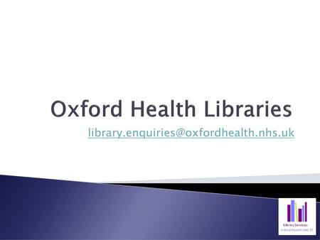 Oxford Health Libraries