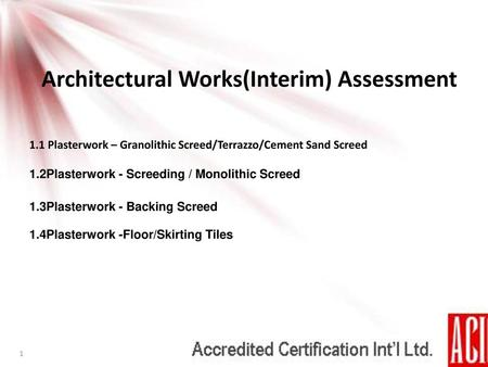 Architectural Works(Interim) Assessment