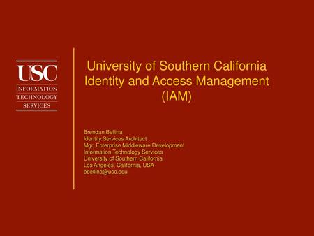 University of Southern California Identity and Access Management (IAM)