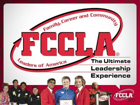 FCCLA's Mission To promote personal growth and leadership development through Family and Consumer Sciences education. Focusing on the multiple roles.