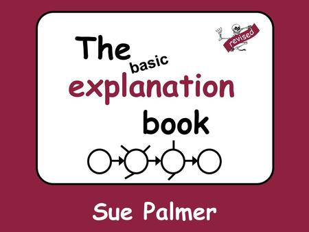 The explanation book revised basic Sue Palmer.