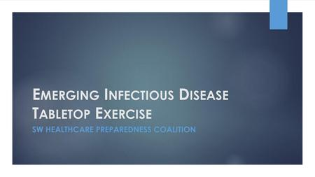 Emerging Infectious Disease Tabletop Exercise