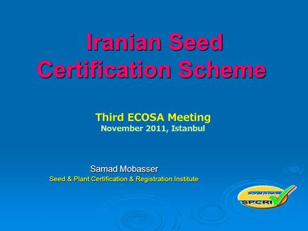 Iranian Seed Certification Scheme