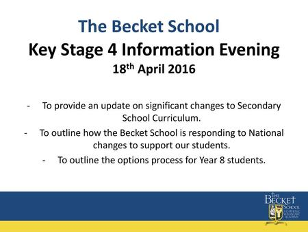 Key Stage 4 Information Evening 18th April 2016