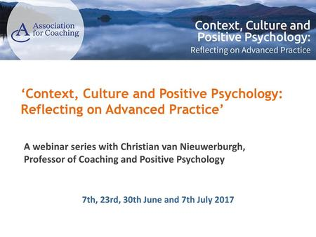 'Context, Culture and Positive Psychology: