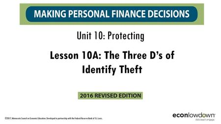 Lesson 10A: The Three D's of Identify Theft