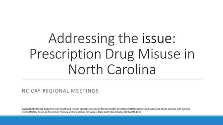 Addressing the issue: Prescription Drug Misuse in North Carolina