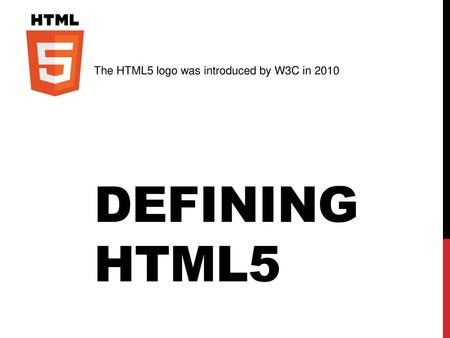 The HTML5 logo was introduced by W3C in 2010