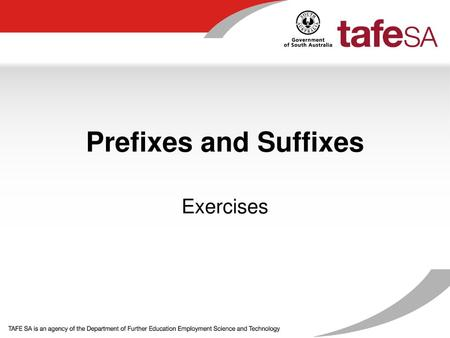Prefixes and Suffixes Exercises.