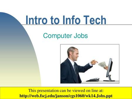 Intro to Info Tech Computer Jobs