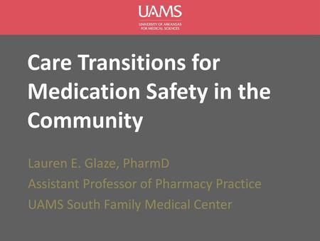 Care Transitions for Medication Safety in the Community