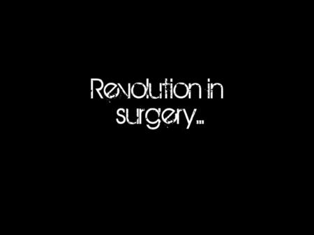 The three major problems facing surgeons were...
