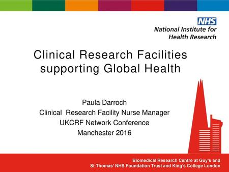 Clinical Research Facilities supporting Global Health
