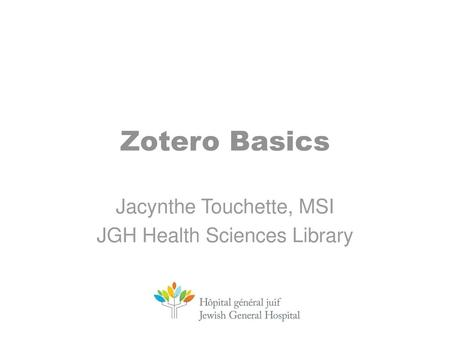 Jacynthe Touchette, MSI JGH Health Sciences Library