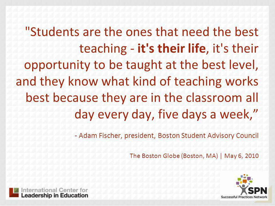 Kids know effective teaching when they experience it, - Dr.