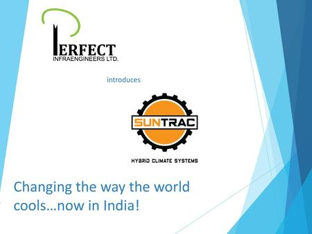 Changing the way the world cools…now in India!