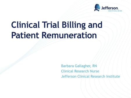 Clinical Trial Billing and Patient Remuneration