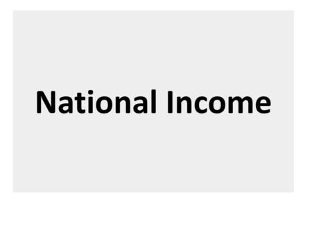National Income.