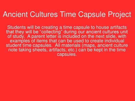 Ancient Cultures Time Capsule Project