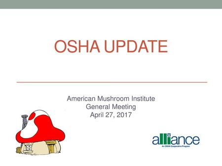 American Mushroom Institute General Meeting April 27, 2017