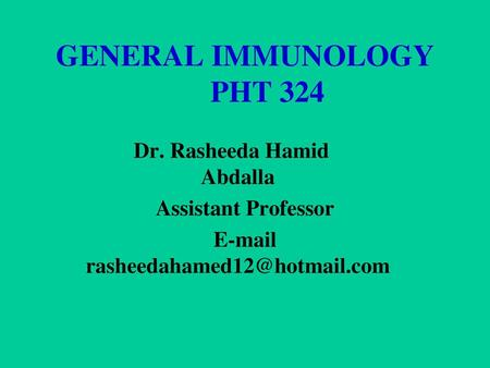 GENERAL IMMUNOLOGY PHT 324