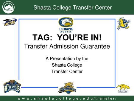 TAG: YOU'RE IN! Transfer Admission Guarantee
