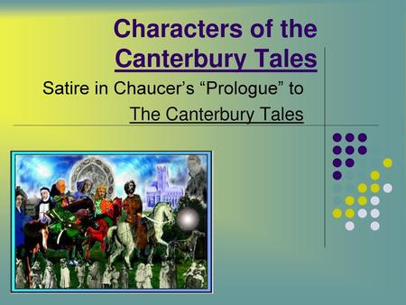The Canterbury Tales: Character Analysis of Chaucer's Knight