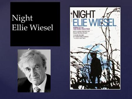 Night Ellie Wiesel.