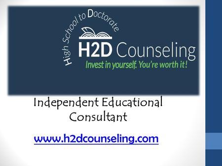 Independent Educational Consultant - h2dcounseling.com