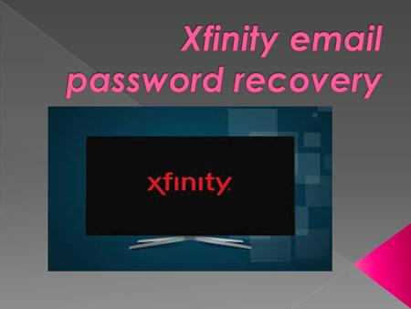  Xfinity is an American based company  Xfinity is basically a telecommunication company  They provide network services to the people of America  Xfinity.