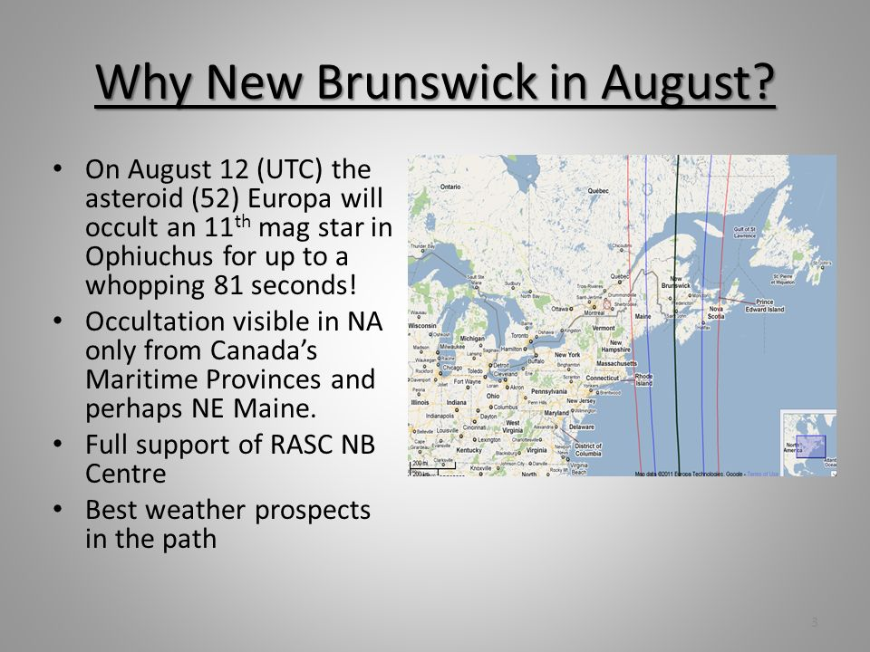 Why New Brunswick in August.