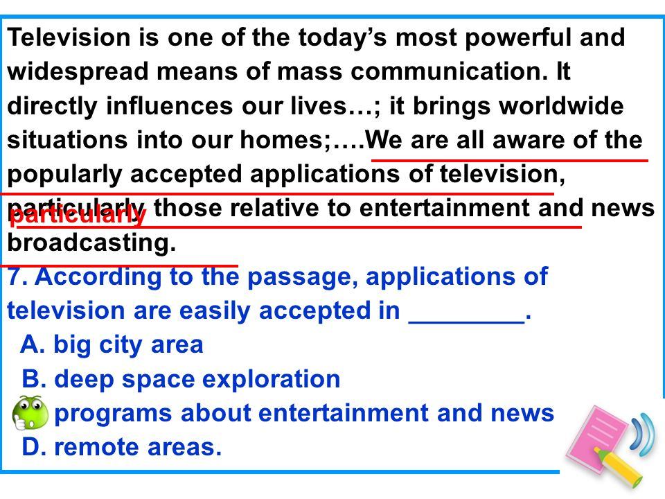 Television is one of the todays most powerful and widespread means of mass communication.