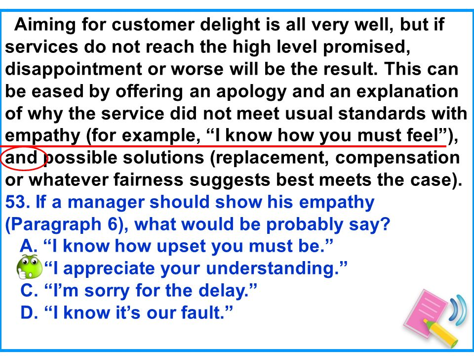 Aiming for customer delight is all very well, but if services do not reach the high level promised, disappointment or worse will be the result.