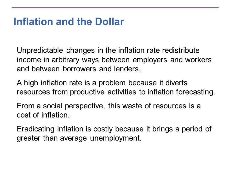Inflation and the Dollar The Value of the Dollar The value of the U.S.