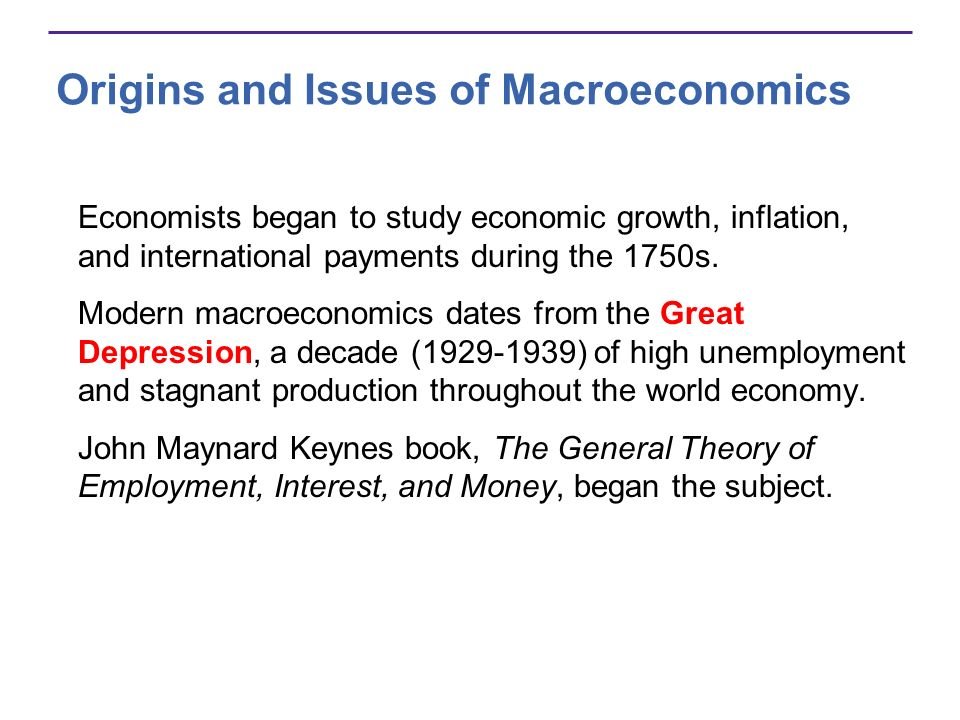 Origins and Issues of Macroeconomics Short-Term Versus Long-Term Goals Keynes focused on the short-termon unemployment and lost production.