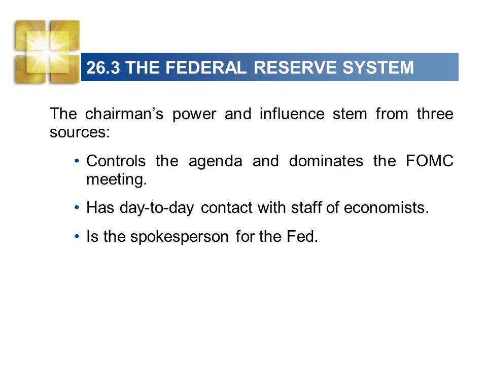 26.3 THE FEDERAL RESERVE SYSTEM The Feds Policy Tools The Fed uses three main policy tools: Required reserve ratios Discount rate Open market operations