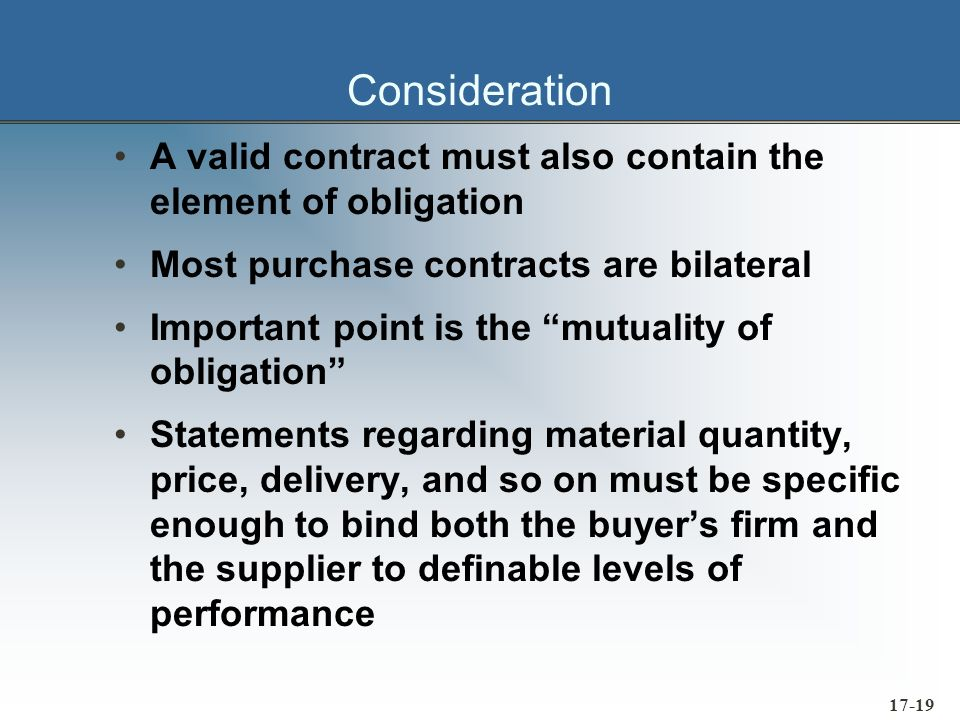 17-20 Competent Parties A valid contract must be made by persons having full contractual capacity A contract made by a minor, an insane or intoxicated person is usually entirely void or voidable
