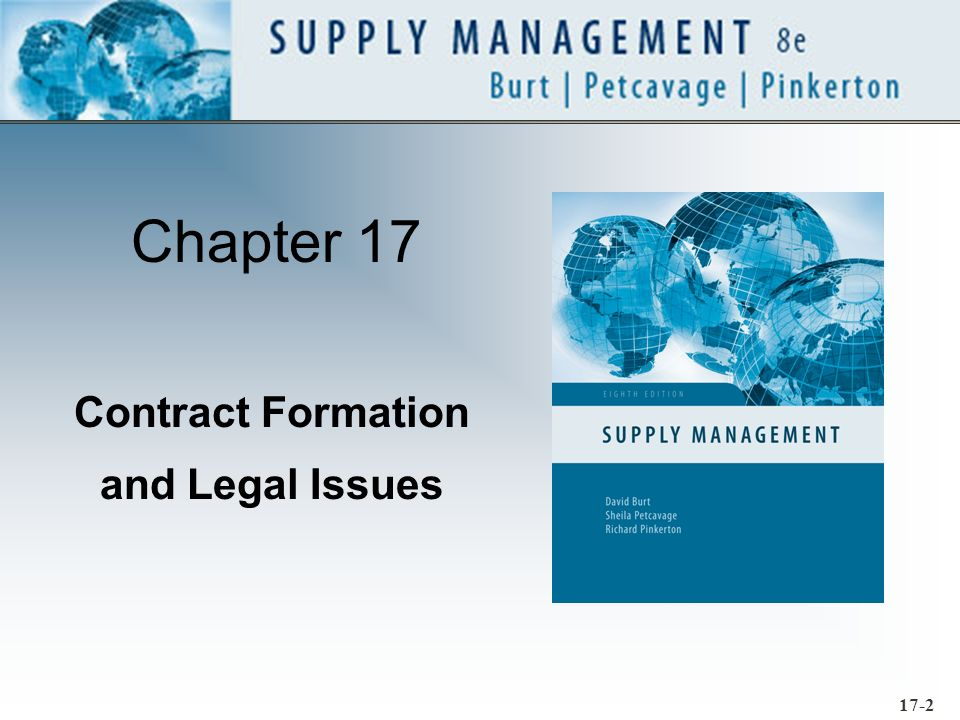 17-3 Key Concepts Litigation Prevention Dispute Resolution »Negotiation »Mediation »Litigation »Arbitration »Courts Development of Commercial Law Basic Legal Considerations The Purchase Contract Letters of Intent