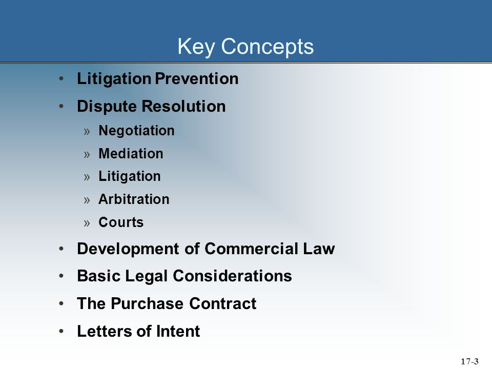 17-4 Key Concepts Special Legal Considerations »Inspection Rights »Rights of Rejection »Title and Risk of Loss »Warranties »Evergreen Contracts »Order Cancellation and Breach of Contract »Liquidated Damages Provision
