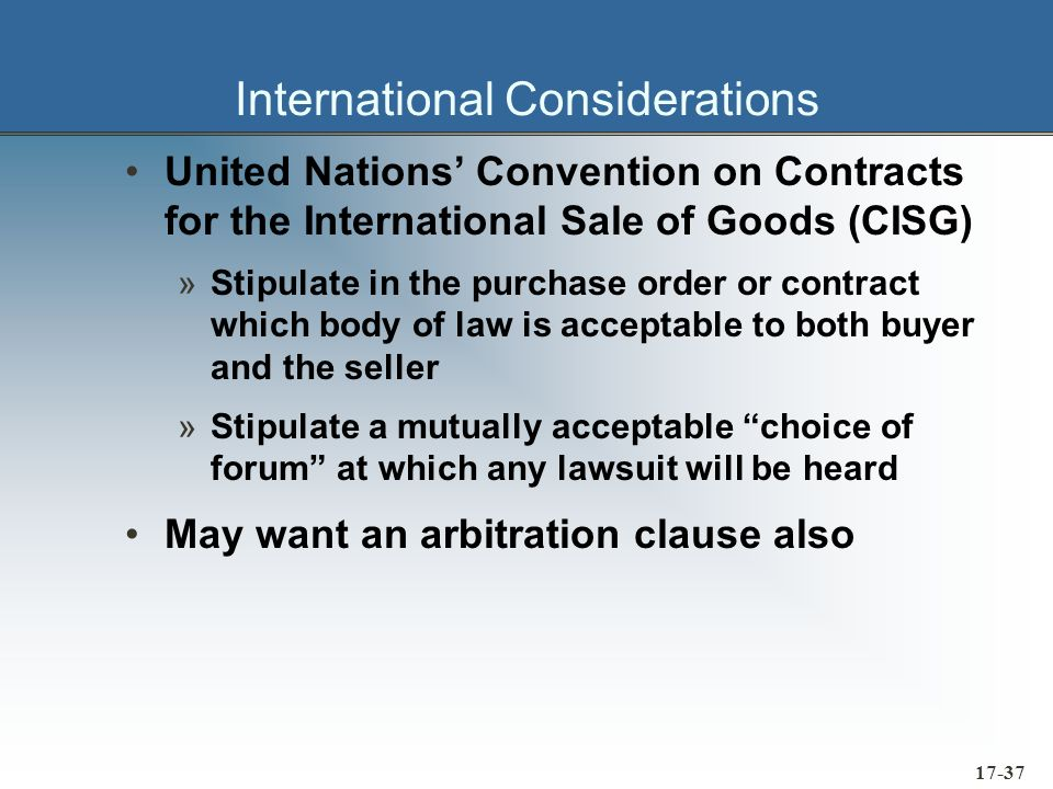 17-38 International Considerations Contracts for the International Sale of Goods »Acceptance of an offer »Revocation of an offer »Formation of a contract »Oral contracts