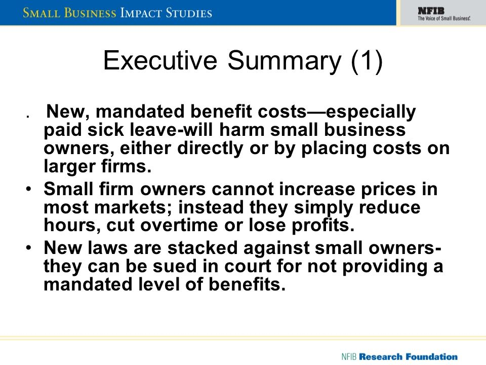 Executive Summary (2) Communities will lose large numbers of jobs, sales and output from imposing mandated social costs on business.