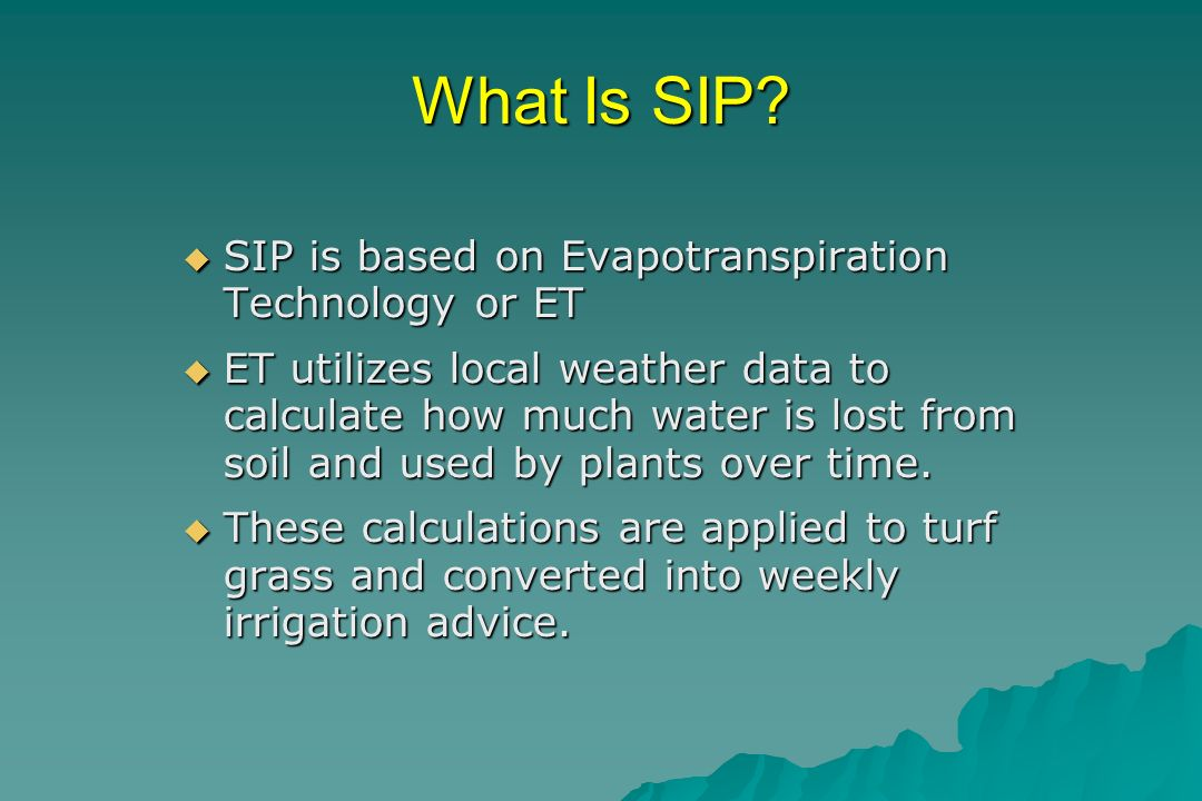 Does SIP Work.YES!. YES!. We have done studies for five years on SIP in San Antonio.