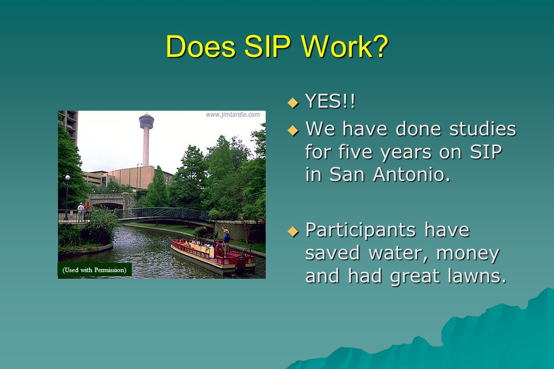 How SIP helps homeowners.SIP advice tells you how much water your grass needs each week.
