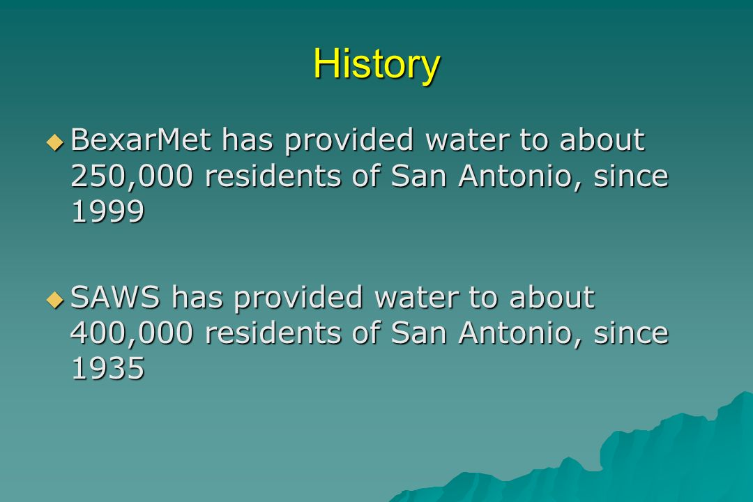 San Antonio Economy depends on Water San Antonio has many tourist attractions and a growing population By Yr.