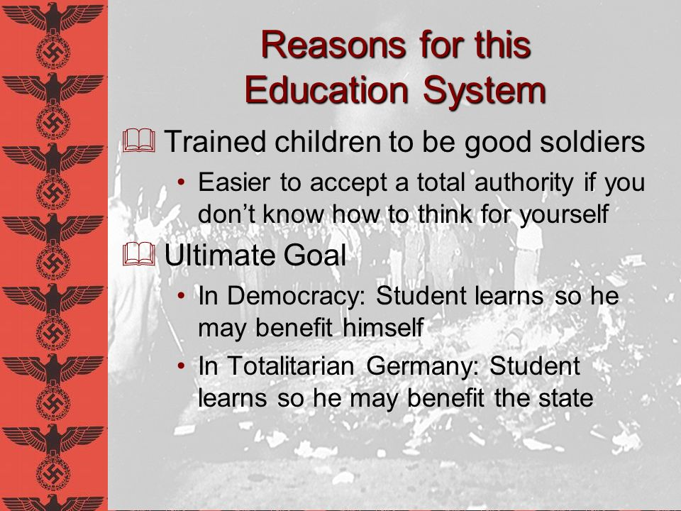 Adolf Hitler on Education Universal education is the most corroding and disintegrating poison that liberalism has ever invented Adolf Hitler Through clever and constant application of propaganda, people can be made to see paradise as hell, and also the other way round Adolf Hitler