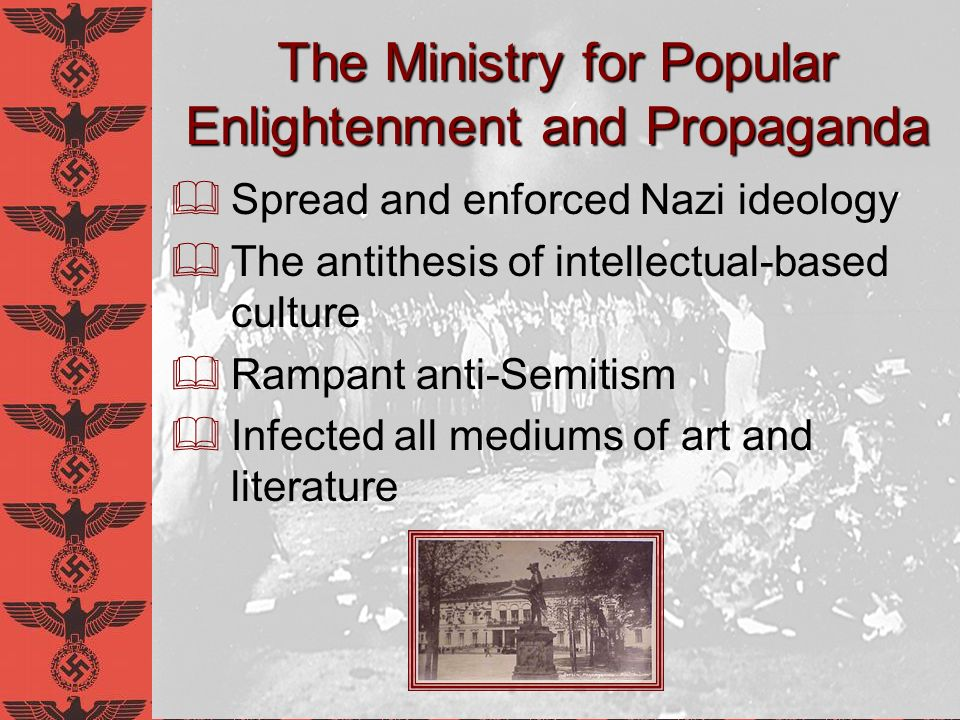 Why have a Ministry of Propaganda.